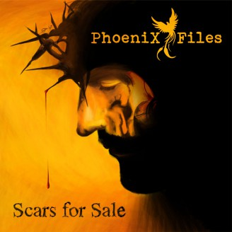 Phoenix Files - Scars for Sale