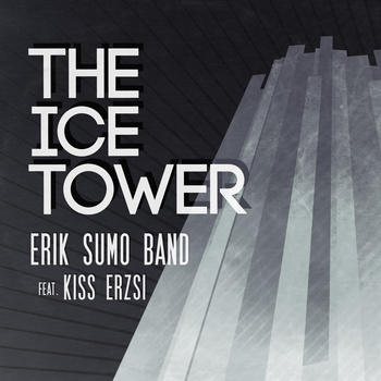 Erik Sumo Band - The Ice Tower